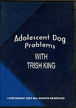 Adolescent Dog Problems by Trish King