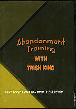 Abandonment Training by Trish King