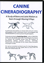 Canine Cineradiography - Study of Bone and Joint Motion by Rachel Page Elliott