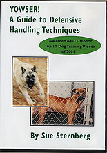 Yowser! A Guide to Defensive Handling Techniques by Sue Sternberg
