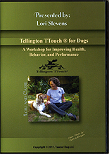 Tellington TTouch for Dogs by Lori Stevens