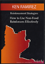 Reinforcement Strategies - How to Use Non-Food Reinforcers Effectively by Ken Ramirez