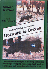 Stockdog Training - Outwork and Drives by Mike Hubbard