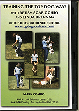 Training the Top Dog Way - Mark Combo by Top Dog Obedience