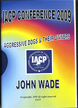 Aggressive Dogs & Their Owners by John Wade