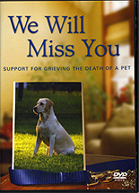 We Will Miss You: Support for Grieving the Death of a Pet by Monks of New Skete
