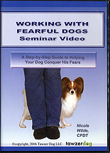 Working with Fearful Dogs by Nicole Wilde