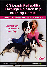 Off Leash Reliability Through Relationship Building Games by Pamela Johnson