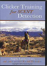 Clicker Training for Scent Detection by Angela Eaton