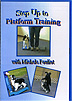 Step Up to Platform Training by Michele Pouliot