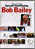 Operant Conditioning by Bob Bailey