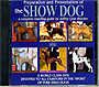 Preparation and Presentation of the Show Dog by Jeffrey Brucker