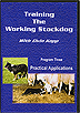 Training the Working Stockdog Vol 3: Practical Applications by Elvin Kopp