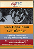 Fighting Dominance in a Dog Whispering World by Jean Donaldson