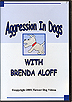 Aggression in Dogs by Brenda Aloff