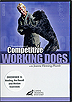 The Foundations of Competitive Working Dogs Obedience 3- Heeling, the Recall and Motion Exercises by Joanne Fleming-Plumb