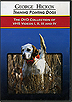 Training Pointing Dogs Vol 1 - 4 by George Hickox