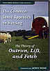 The Common Sense Approach to Herding: The Theory of Outrun, Lift, and Fetch by Jerry Rowe