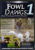 Fowl Dawgs 1 - Basic Training by Rick Stawski