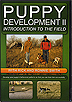 Puppy Development II: Introduction to the Field by Rick & Ronnie Smith