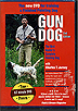 Gun Dog - The Bird Hunter's Complete Pointing Dog by Charles Jurney