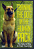 Training The Dog In The Human Pack by John Fisher