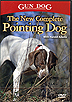 The New Complete Pointing Dog by Gun Dog Magazine