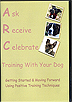 Ask Receive Celebrate Training With Your Dog by Karen Lambrecht