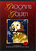 Grooming Your Golden by Miscellaneous