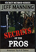 Secrets of the Pros by Jeff Manning