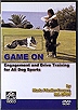 Game On - Engagement and Drive Training for All Dog Sports by Maria Friedler-Cooper