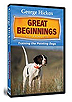 The First Year -Training the Pointing Dogs by George Hickox