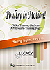 Poultry in Motion! Why Dog Trainers Should Train Chickens by Terry Ryan