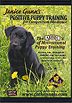 Positive Puppy Training for Competitive Obedience by Janice Gunn
