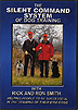 Silent Command System of Dog Training Vol. 1: Foundation by Rick & Ronnie Smith