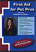 First Aid for Pet Pros by Sally Beckley Smith