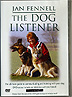The Dog Listener by Jan Fennell