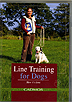 Line Training For Dogs by Monika Gutmann