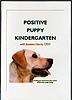 Positive Puppy Kindergarten by Suzanne Harris