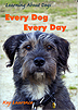 Every Dog Every Day by Kay Laurence