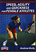 Speed, Agility and Quickness for Female Athletes - Andrea Hudy by Miscellaneous