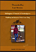 Tellington TTouch Techniques - Walking in Balance with Your Dog by Lori Stevens