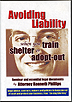 Avoiding Liability When You Train, Shelter or Adopt-Out by Kenneth Phillips