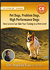 Pet Dogs, Problem Dogs, High Performance Dogs by Dr. Sophia Yin