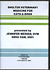 Shelter Veterinary Medicine for Cats and Dogs by Jennifer Messer