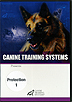The Schutzhund Protection Series - Volume 1 by Dr. Stewart Hilliard