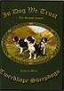 In Dog We Trust by Tweedhope Sheepdogs