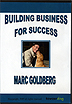 Building Business For Success by Marc Goldberg